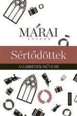 Márai Sándor-Sértődöttek (Új példány, megvásárolható, de nem kölcsönözhető!)