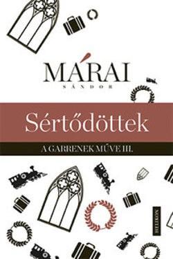 Márai Sándor-Sértődöttek (új példány)