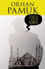 Orhan Pamuk-Fekete könyv (új példány)