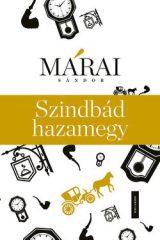 Márai Sándor-Szindbád hazamegy (Új példány, megvásárolható, de nem kölcsönözhető!)