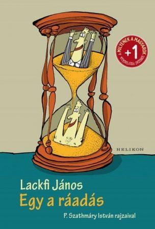Lackfi János - Egy a ráadás (új példány)