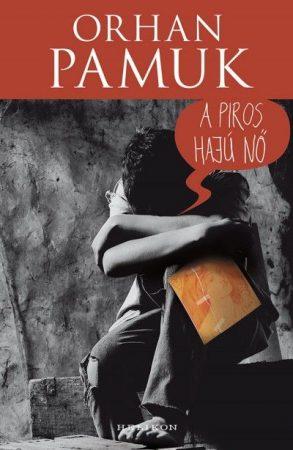 Orhan Pamuk-A piros hajú nő (új példány)