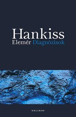 Hankiss Elemér-Diagnózisok (új példány)