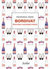 Francesca Negri - Bordivat - Boros könyv szenvedélyes nőknek (új példány)