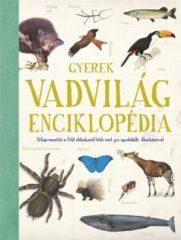 Gyerek Vadvilág-enciklopédia (új példány)