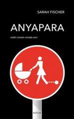 Sarah Fischer - Anyapara (új példány)