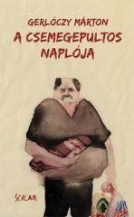 Gerlóczy Márton-A csemegepultos naplója (új példány)