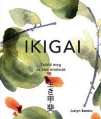 Ikigai - Találd meg az élet értelmét (új példány)