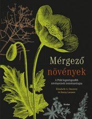 Elizabeth A. Dauncey és Sonny Larsson - Mérgező növények (új példány)