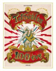 A tetoválás 100 éve (új példány)