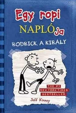 Jeff Kinney-Egy ropi naplója 2.-Rodrick a király (Új példány, megvásárolható, de nem kölcsönözhető!)