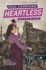 Gail Carriger - Szívtelen / Heartless (Új példány, megvásárolható, de nem kölcsönözhető!)