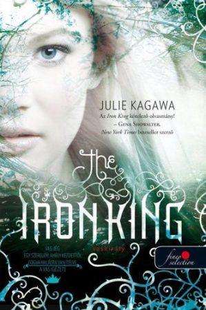 Julie Kagawa-The Iron King/Vaskirály (új példány)