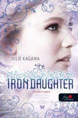 Julie Kagawa-The Iron Daughter/Vashercegnő (Új példány, megvásárolható, de nem kölcsönözhető!)