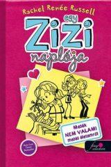 Rachel Renée Russel-Egy Zizi naplója 1.-Mesék nem valami mesés életemről (Új példány, megvásárolható, de nem kölcsönözhető!)