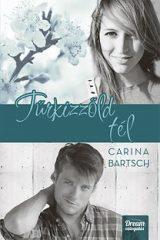 Carina Bartsch-Türkizzöld tél (Új példány, megvásárolható, de nem kölcsönözhető!)