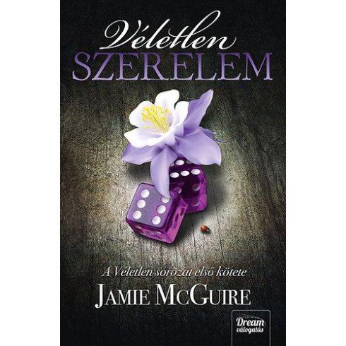 Jamie McGuire-Véletlen szerelem 1. (új példány)