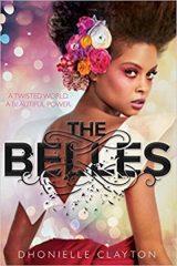 Dhonielle Clayton- The Belles - A szépség ára (Előjegyezhető!)