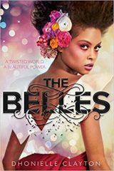 Dhonielle Clayton - The Belles - A szépség ára (új példány)