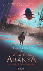 Philip Reeve - A ragadozó aranya (új példány)