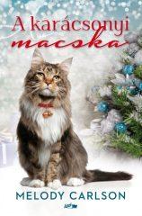 Melody Carlson - A karácsonyi macska (új példány)