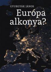 Gyurgyák János-Európa alkonya (új példány)