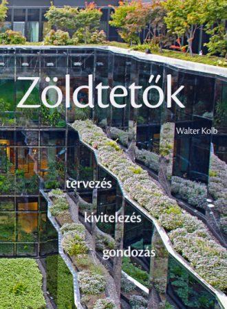 Walter Kolb - Zöldtetők (új példány)