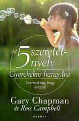 Az 5 szeretetnyelv: Gyerekekre hangolva (Új példány, megvásárolható, de nem kölcsönözhető!)