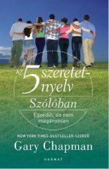 Gary Chapman-Az 5 szeretetnyelv - Szólóban (új példány)