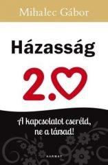 Mihalec Gábor-Házasság 2.0 (új példány)