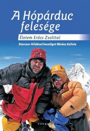 Révész Szilvia - A Hópárduc felesége - Életem Erőss Zsolttal (új példány)