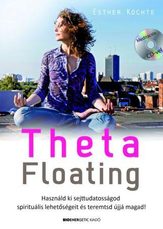 Esther Kochte - Theta Floating (új példány)