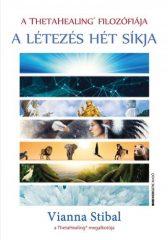 Vianna Stibal - A létezés hét síkja (Új példány, megvásárolható, de nem kölcsönözhető!)