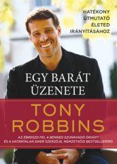 Tony Robbins - Egy barát üzenete (új példány)