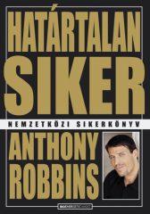 Anthony Robbins - Határtalan siker (új példány)