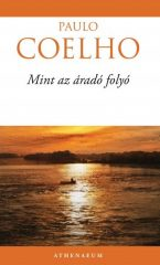 Paulo Coelho-Mint az áradó folyó (új példány)