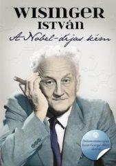 Wisinger István-A Nobel-díjas kém (Új példány, megvásárolható, de nem kölcsönözhető!)