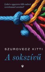 Szurovecz Kitti - A sokszívű (Új példány, megvásárolható, de nem kölcsönözhető!)