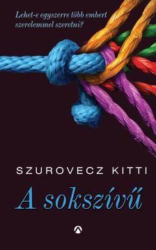 Szurovecz Kitti-A sokszívű (új példány)