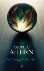 Cecelia Ahern- Az üveggolyók titka (Új példány, megvásárolható, de nem kölcsönözhető!)