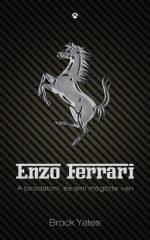 Brock Yates - Enzo Ferrari (Új példány, megvásárolható, de nem kölcsönözhető!)