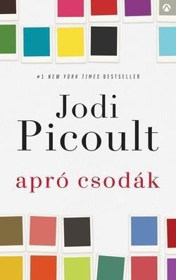Jodi Picoult - Apró csodák (Új példány, megvásárolható, de nem kölcsönözhető!)