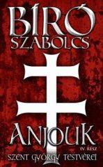 Bíró Szabolcs-Anjouk IV. (Előjegyezhető!)
