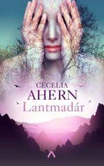 Cecelia Ahern-Lantmadár (új példány)