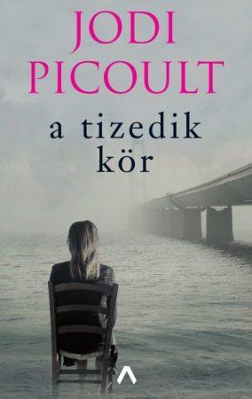 Jodi Picoult - A tizedik kör (új páéldány)