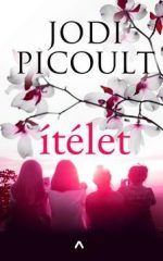 Jodi Picoult-Ítélet (Előjegyezhető!)