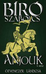Bíró Szabolcs-Anjouk V. (új példány)