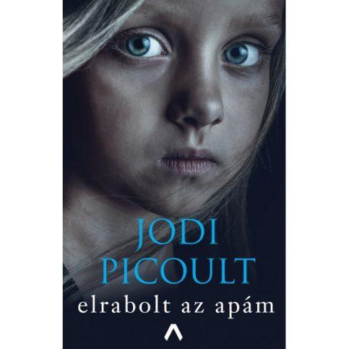 Jodi Picoult - Elrabolt az apám (új példány)