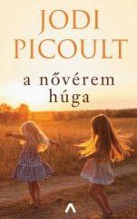 Jodi Picoult -A nővérem húga (6. kiadás) (új példány)