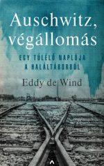 Eddy de Wind-Auschwitz, végállomás (új példány)